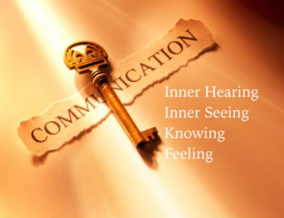 Inner communication is a key to psychic awareness