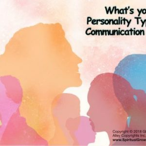 Four Personality And Communication Types (Key #7)
